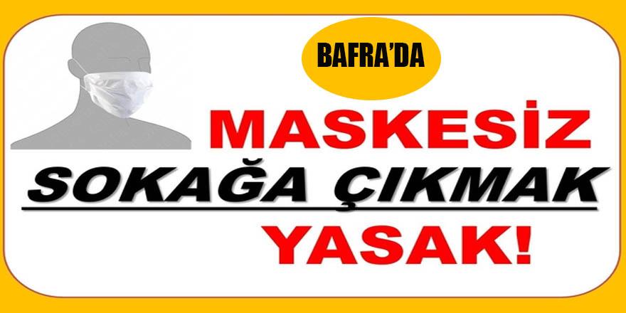 Bafra'da Beklenen Yasak Geldi
