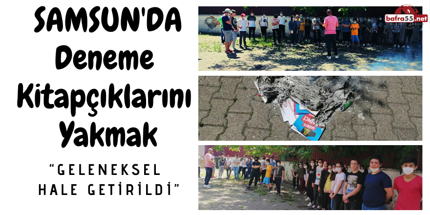 Samsun'da Öğrenciler Deneme  Kitapçıkları  Yaktı