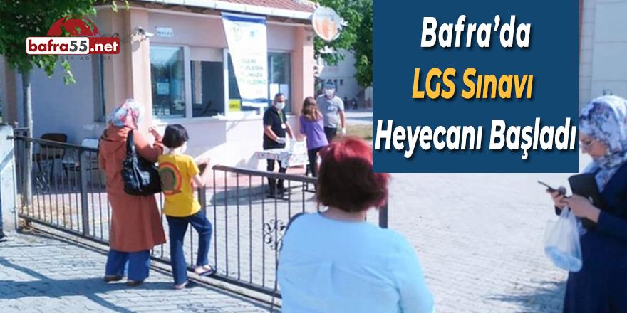 Bafra'da LGS Sınavı Heyecanı Başladı