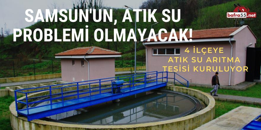 Samsun, Atık Su Problemi Olmayan Şehir Unvanına Kavuşacak