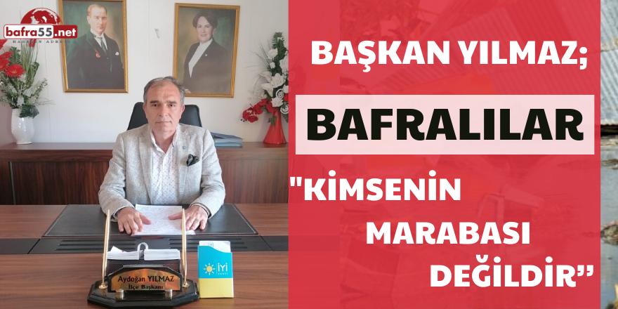 BAŞKAN YILMAZ'DAN BAFRA'NIN GÖRMEZDEN GELİNEN SORUNLARINA SERT TEPKİ!