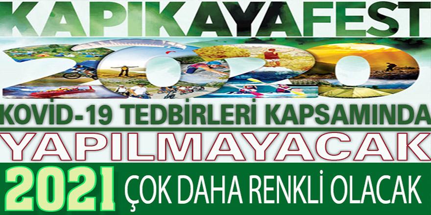 KAPIKAYAFEST İPTAL EDİLDİ