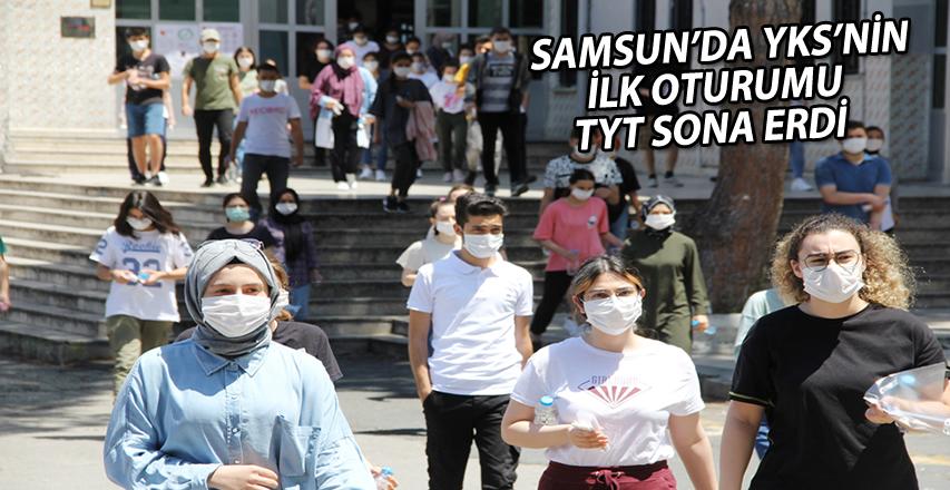 Samsun'da YKS'nin ilk oturumu TYT sona erdi