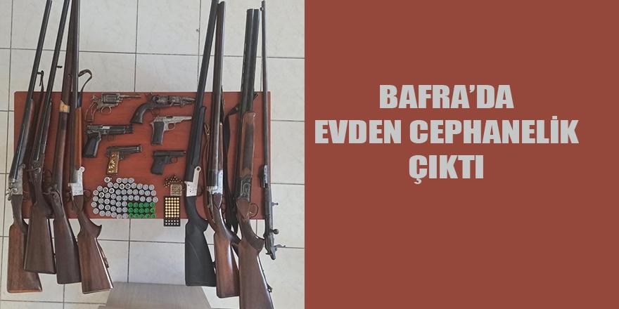 BAFRA'DA EVDEN CEPHANELİK ÇIKTI