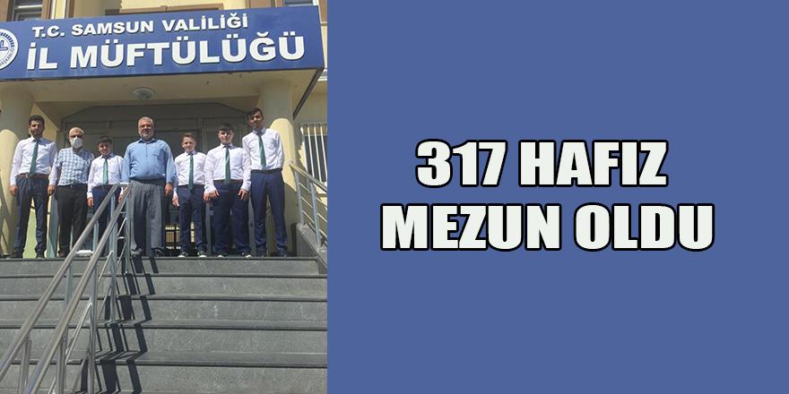 317 HAFIZ MEZUN OLDU