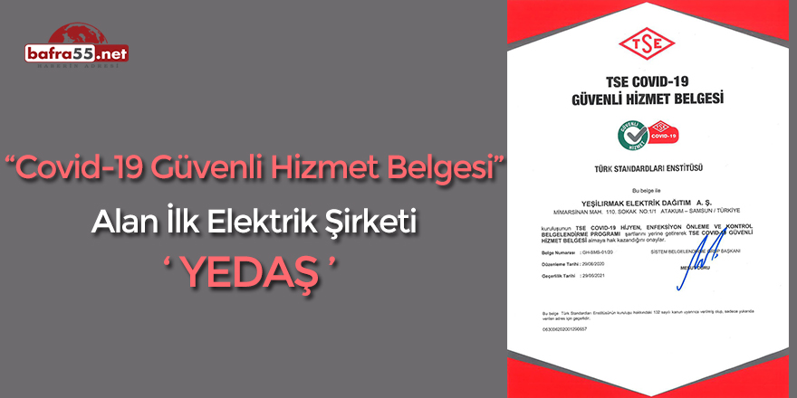 """""""Covid-19 Güvenli Hizmet Belgesi"""" Alan İlk Elektrik Şirketi 'YEDAŞ'"""