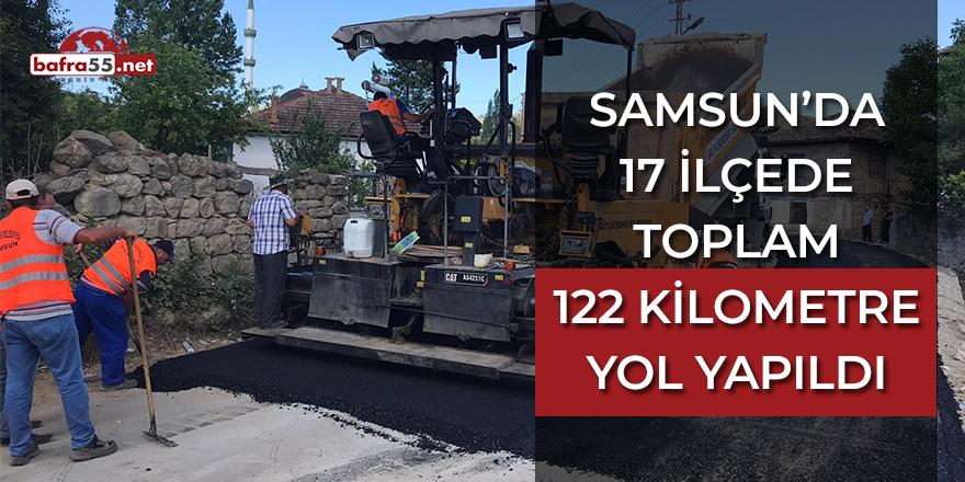Samsun'da 17 İlçede Toplam 122 Kilometre Yol Yapıldı