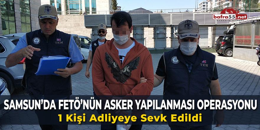 Samsun'da FETÖ'nün Asker Yapılanması Operasyonu