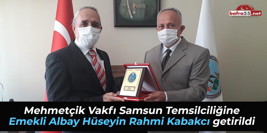 Mehmetçik Vakfı Samsun Temsilciliğine Emekli Albay Hüseyin Rahmi Kabakcı Getirildi