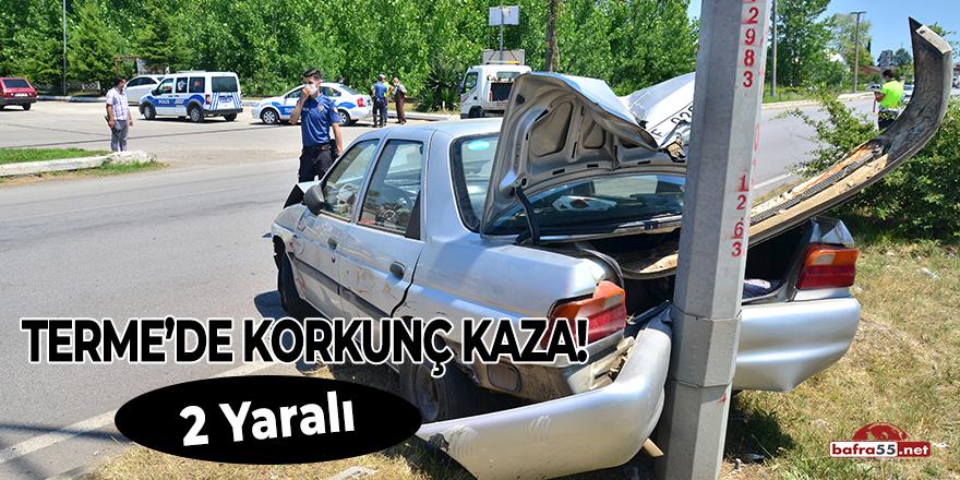 Terme'de Korkunç Kaza! 2 yaralı