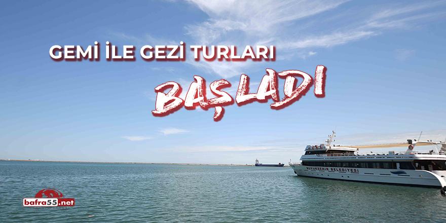 Gemi ile Gezi Turları Başladı