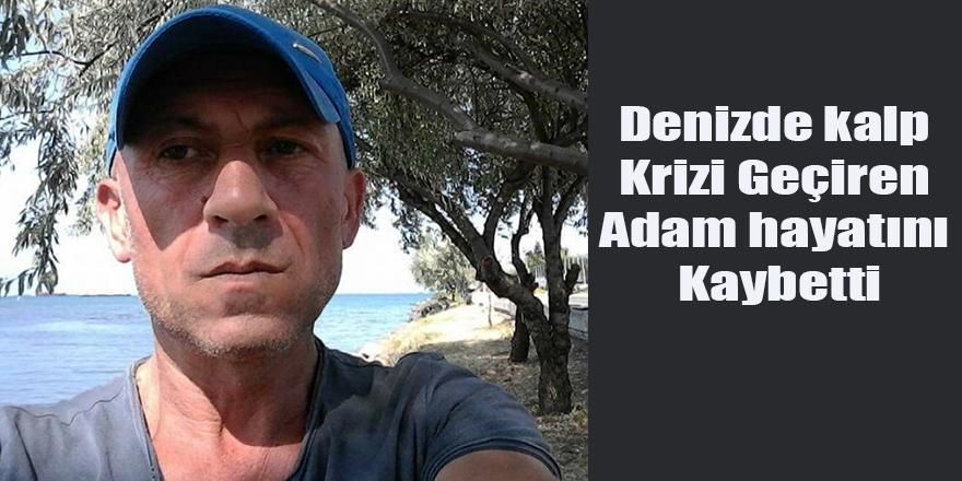 Denizde kalp Krizi Geçiren Adam hayatını Kaybetti