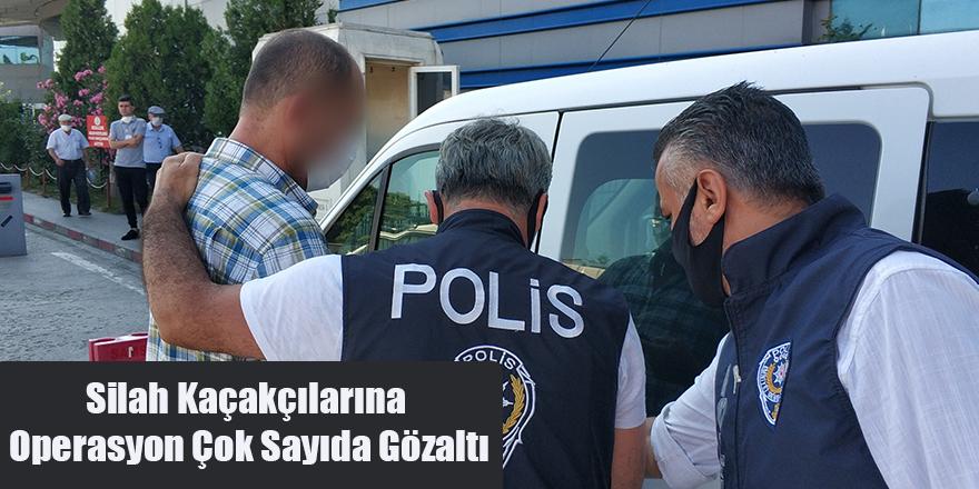 Silah Kaçakçılarına Operasyon Çok Sayıda Gözaltı