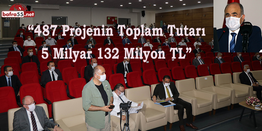 """""""487 projenin toplam tutarı 5 milyar 132 milyon TL"""""""