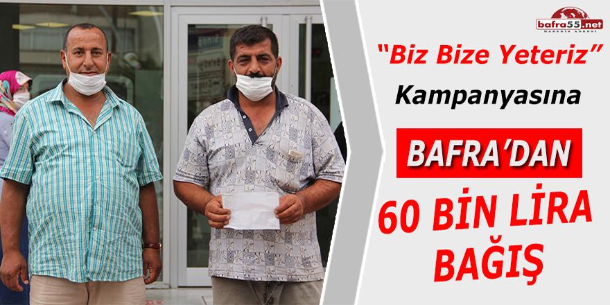 Biz Bize Yeteriz Kampanyasına Bafra'dan 60 Bin Lira Bağış