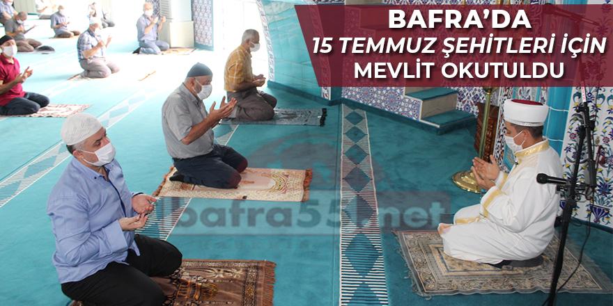 Bafra'da 15 Temmuz Şehitleri İçin Mevlit Okutuldu