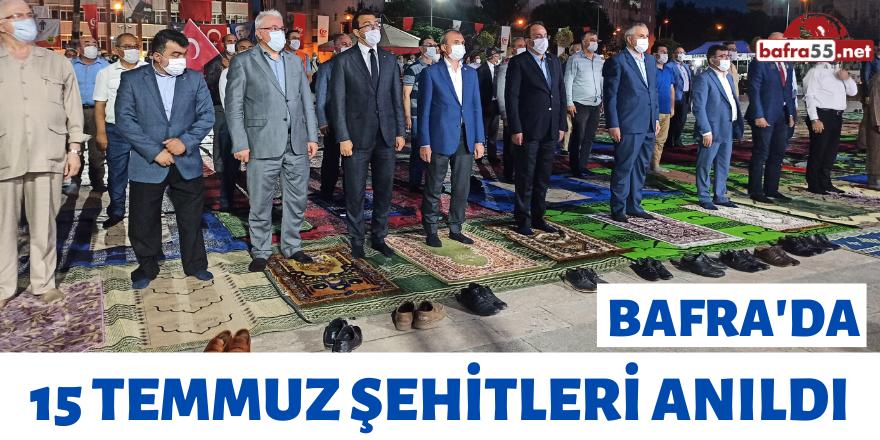Bafra'da 15 Temmuz Şehitleri Anıldı