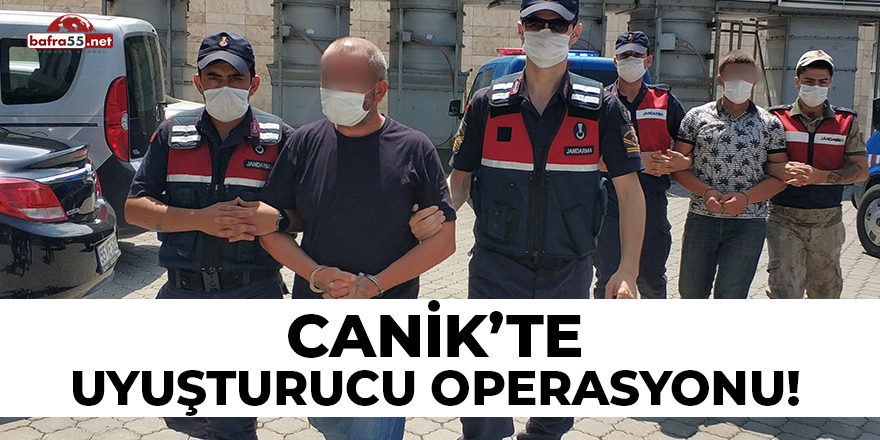 Canik'te Uyuşturucu Operasyonu!
