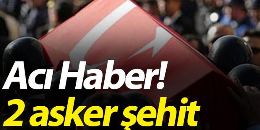 ACI HABER ÇUKURCA'DAN 2 ASKERİMİZ ŞEHİT