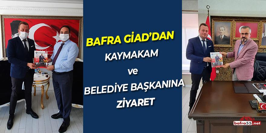 Bafra GIAD'dan Kaymakam ve Belediye Başkanına Ziyaret