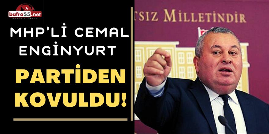 MHP'li Cemal Enginyurt Partiden Kovuldu!