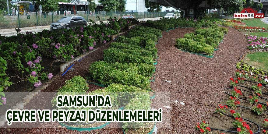 Samsun'da Çevre ve Peyzaj Düzenlemeleri