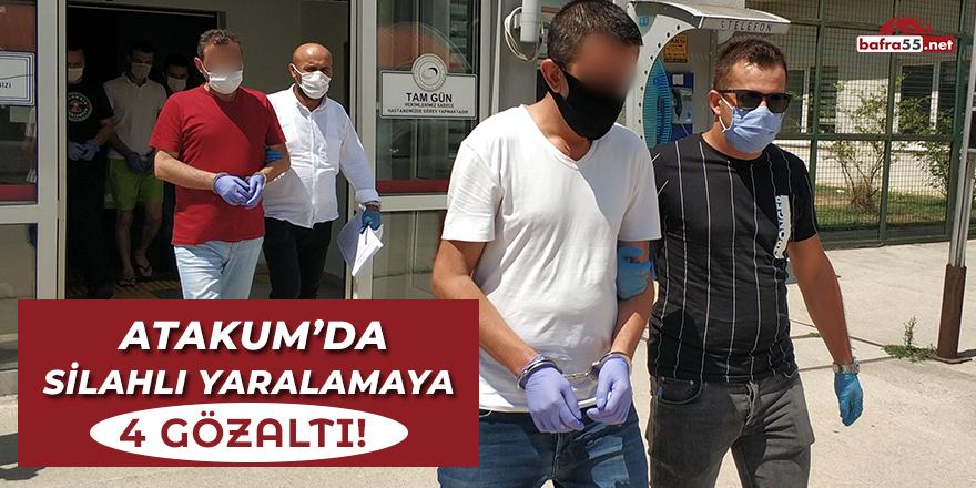 Atakum'da Silahlı Yaralamaya 4 Gözaltı!