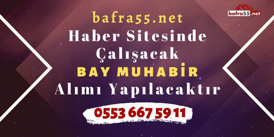 Bafra55.net Muhabir Arıyor
