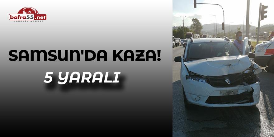 Samsun'da Kaza! 5 yaralı