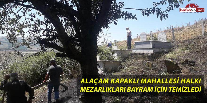 Alaçam Kapaklı Mahallesi Halkı Mezarlıkları Bayram İçin Temizledi