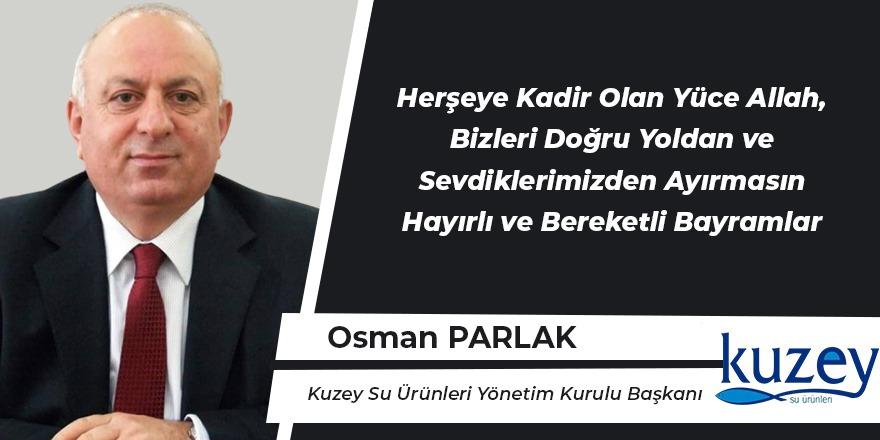 Osman Parlak'ın Kurban Bayramı Mesajı