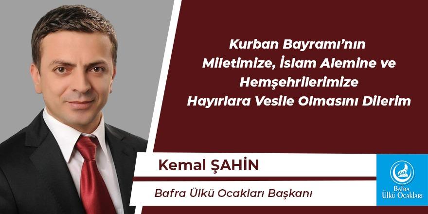Kemal Şahin'in Kurban Bayramı Mesajı