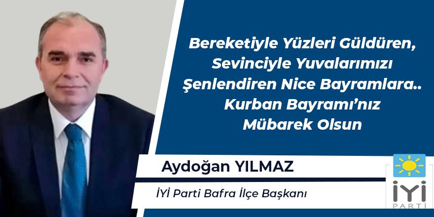 Aydoğan Yılmaz Kurban Bayramı Mesajı