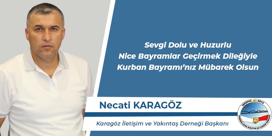 Necati Karagöz'ün Kurban Bayramı Mesajı
