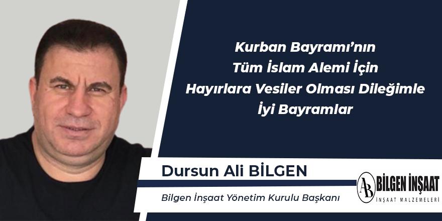 Dursun Ali Bilgen Bayram Mesajı
