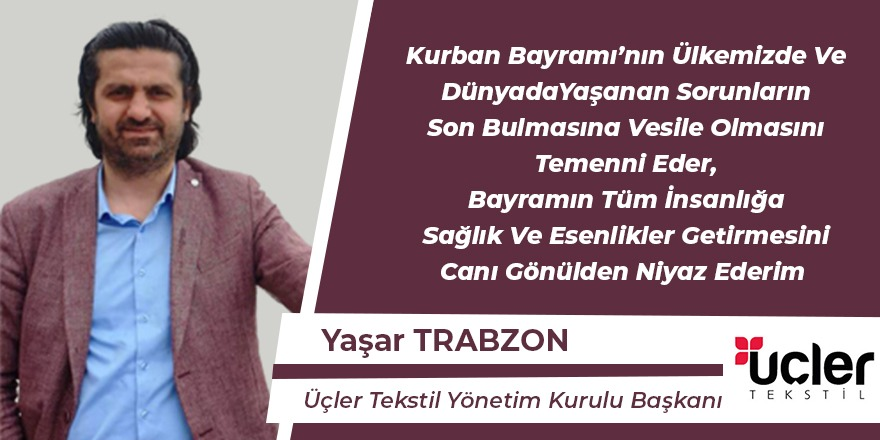 Yaşar Trabzon Hayırlı Bayramlar Diler
