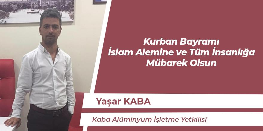 Yaşar Kaba'nın Kurban Bayramı Mesajı