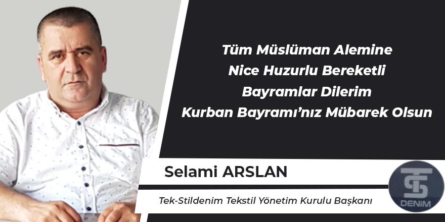 Selami Arslan'ın Kurban Bayramı Mesajı