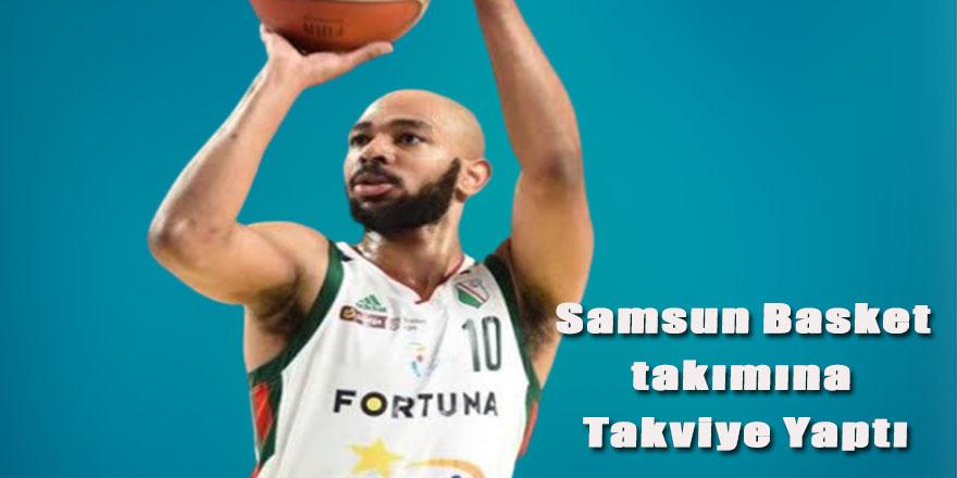 Samsun Basket takımına Takviye Yaptı