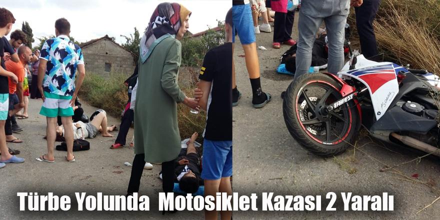 Türbe Yolunda  Motosiklet Kazası 2 Yaralı