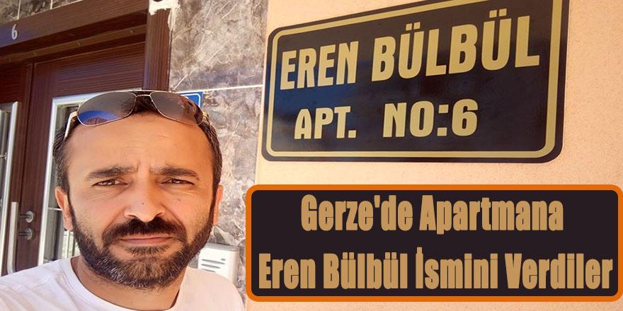 Gerze'de Apartmana Eren Bülbül İsmini Verdiler