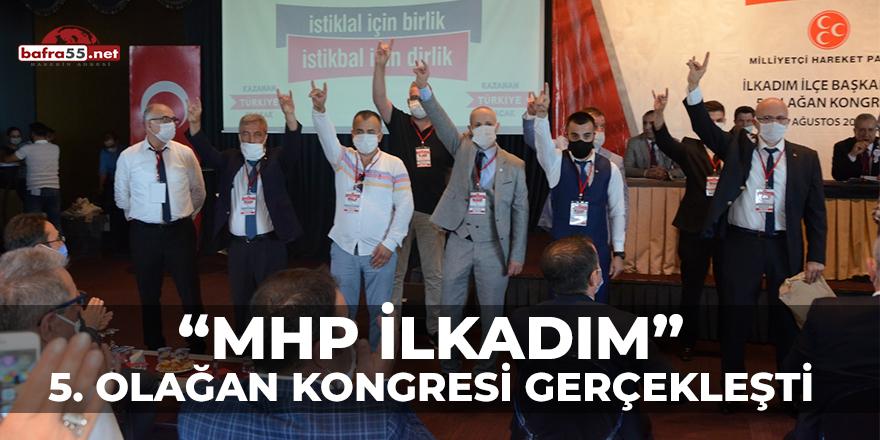 MHP İlkadım 5. Olağan Kongresi Gerçekleşti