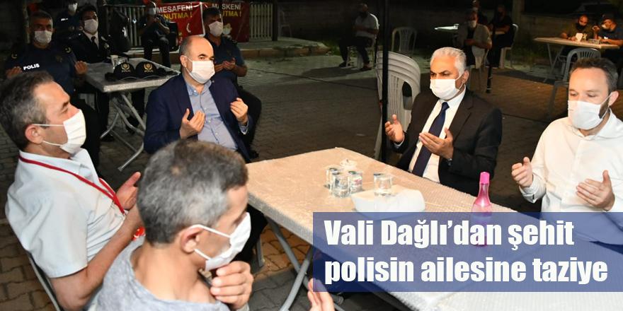 Vali Dağlı'dan şehit polisin ailesine taziye