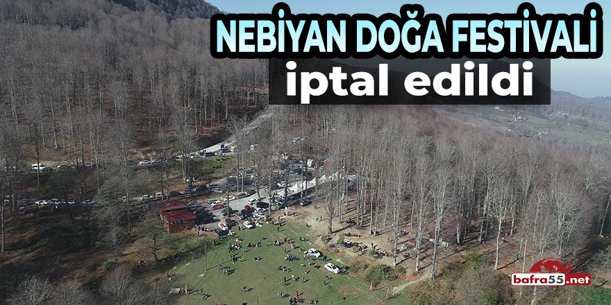 Nebiyan Doğa Festivali İptal Edildi!