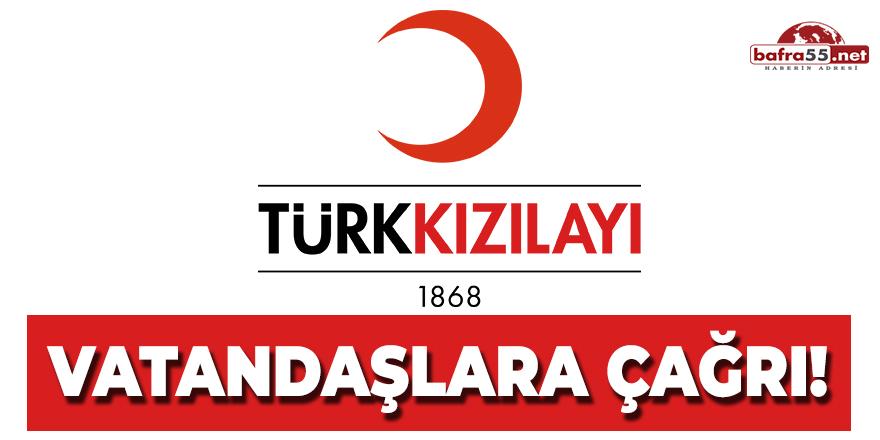Türk Kızılay'ından Vatandaşlara Çağrı!