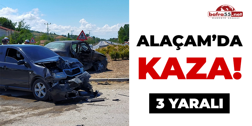 Alaçam'da Kaza! 3 yaralı