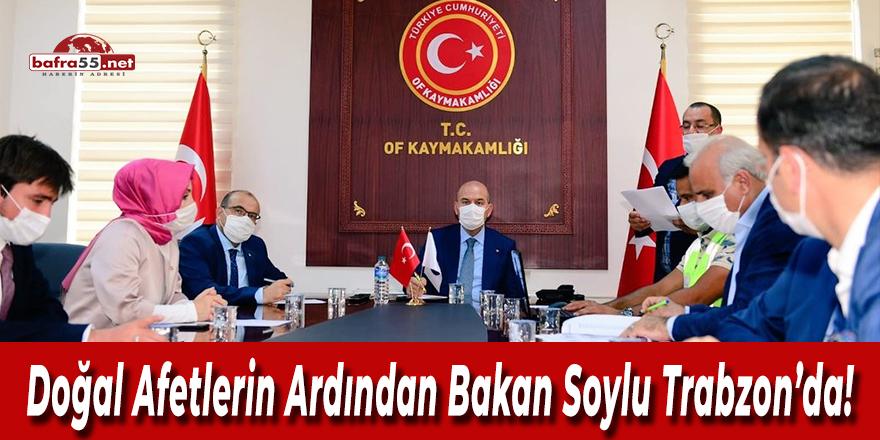 Bakan Soylu Trabzon'da!