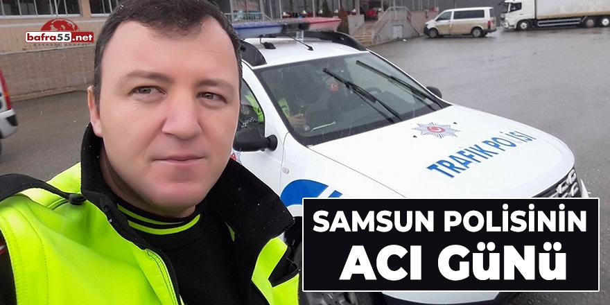 Samsun Polisinin Acı Günü