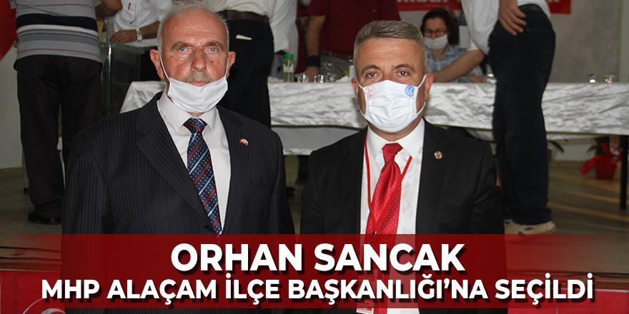 Orhan Sancak MHP Alaçam İlçe Başkanlığı'na Seçildi