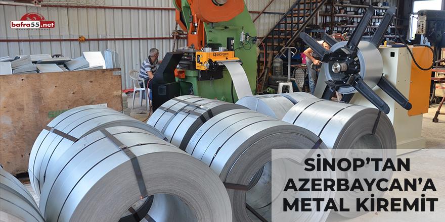Sinop'tan Azerbaycan'a Metal Kiremit